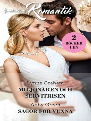 cover image of Miljonären och servitrisen / Sagor för vuxna