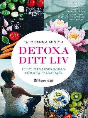 cover image of Detoxa ditt liv
