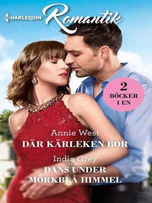 cover image of Där kärleken bor / Dans under mörkblå himmel