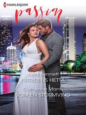 cover image of I stridens hetta / Som en stormvind
