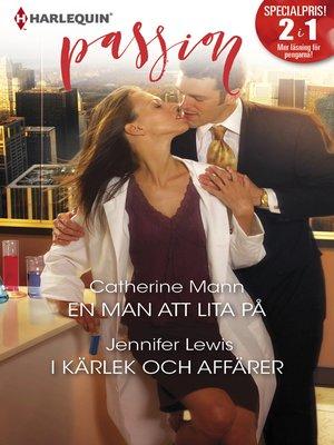 cover image of En man att lita på / I kärlek och affärer