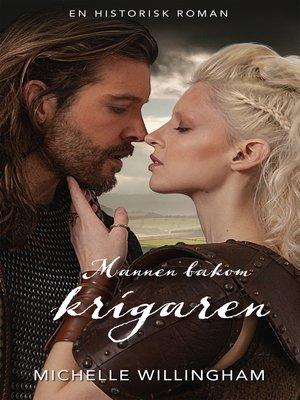 cover image of Mannen bakom krigaren