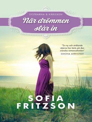 cover image of När drömmen slår in