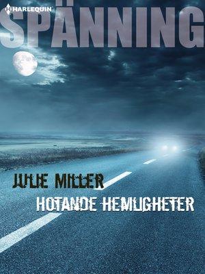 cover image of Hotande hemligheter