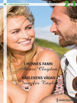 cover image of I hennes famn / Kärlekens vägar