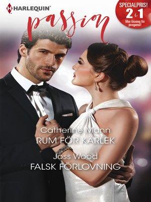 cover image of Rum för kärlek / Falsk förlovning