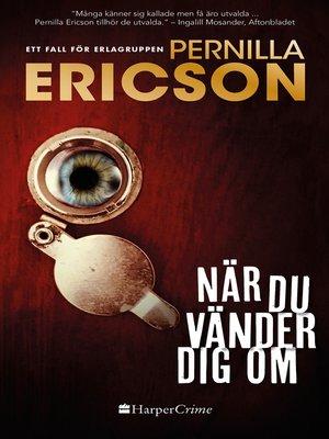 cover image of När du vänder dig om
