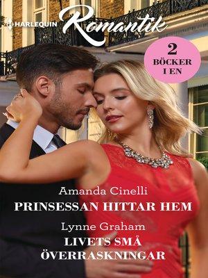 cover image of Prinsessan hittar hem / Livets små överraskningar