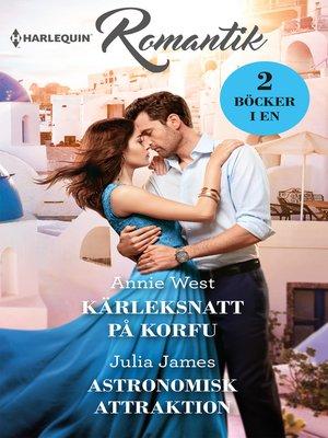 cover image of Kärleksnatt på Korfu / Astronomisk attraktion