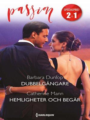 cover image of Dubbelgångare / Hemligheter och begär
