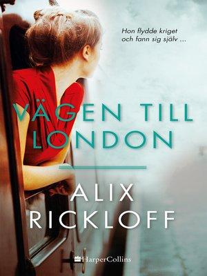 cover image of Vägen till London
