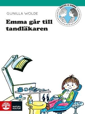 cover image of Emma går till tandläkaren