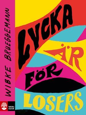 cover image of Lycka är för losers