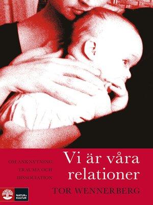 cover image of Vi är våra relationer