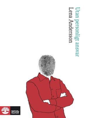 cover image of Utan personligt ansvar