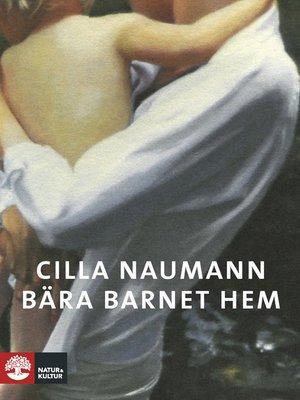 cover image of Bära barnet hem