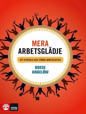 cover image of Mera arbetsglädje