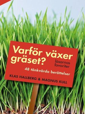 cover image of Varför växer gräset?