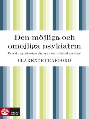 cover image of Den möjliga och omöjliga psykiatrin