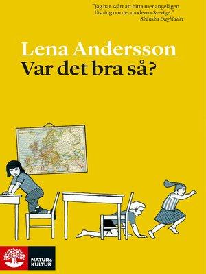 cover image of Var det bra så?