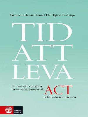 cover image of Tid att leva