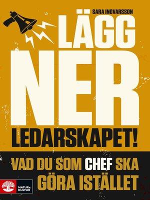cover image of Lägg ner ledarskapet