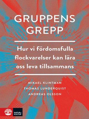 cover image of Gruppens grepp