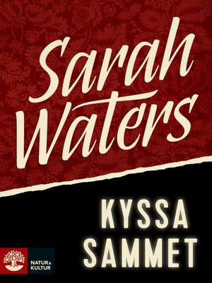 cover image of Kyssa sammet