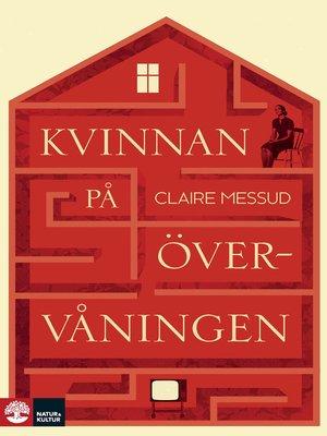 cover image of Kvinnan på övervåningen