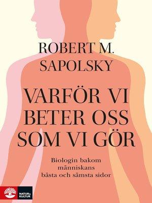 cover image of Varför vi beter oss som vi gör