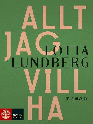 cover image of Allt jag vill ha