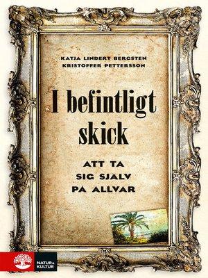 cover image of I befintligt skick