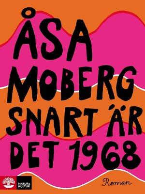 cover image of Snart är det 1968