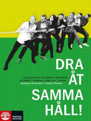 cover image of Dra åt samma håll