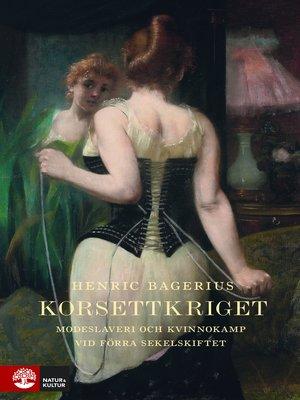 cover image of Korsettkriget