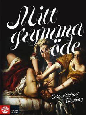 cover image of Mitt grymma öde