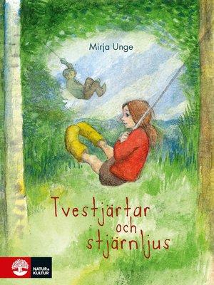 cover image of Tvestjärtar och stjärnljus