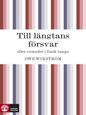 cover image of Till längtans försvar