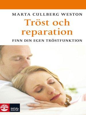 cover image of Tröst och reparation