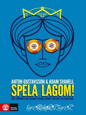 cover image of Spela lagom