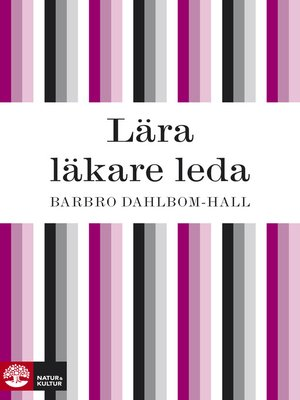 cover image of Lära läkare leda