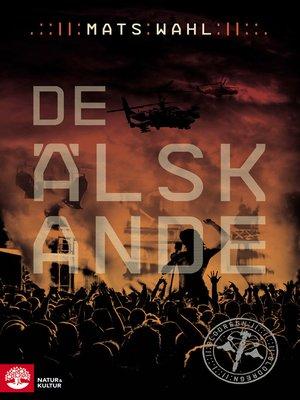 cover image of De älskande