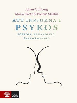 cover image of Att insjukna i psykos