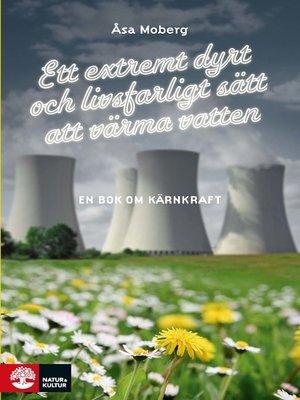 cover image of Ett extremt dyrt och livsfarligt sätt att värma vatten