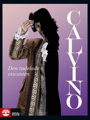 cover image of Den tudelade visconten