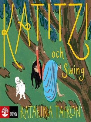 cover image of Katitzi och Swing