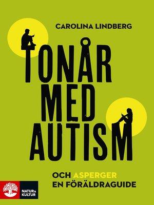 cover image of Tonår med autism och asperger – en föräldraguide