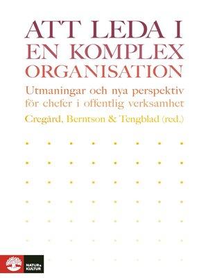 cover image of Att leda i en komplex organisation