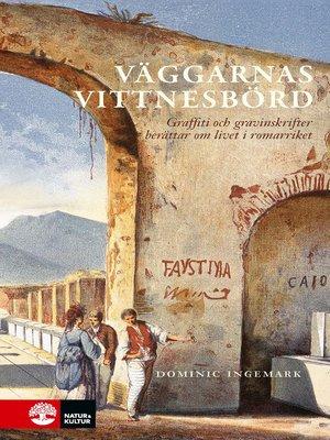 cover image of Väggarnas vittnesbörd