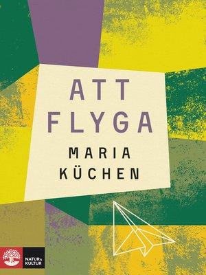 cover image of Att flyga